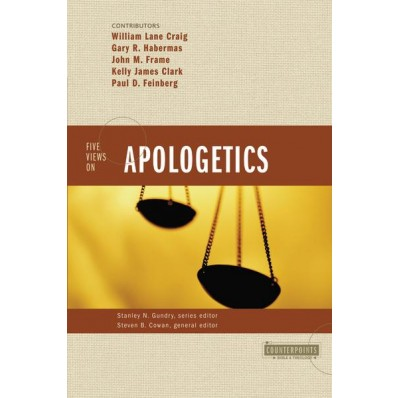 Five Views of Apologetics